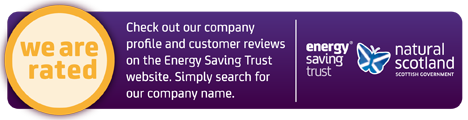 we are rated with the energy saving trust.
